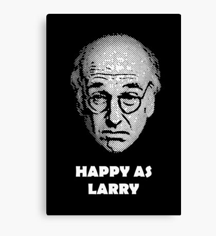 Happy as Larry  Canvas Print