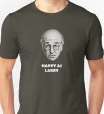 Happy as Larry  T-Shirt