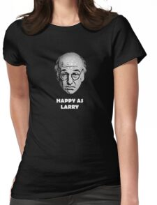 Happy as Larry  Womens Fitted T-Shirt