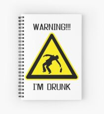 Drunk Warning Beer Funny T shirt Spiral Notebook