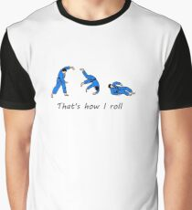 That's how I roll Graphic T-Shirt