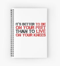 Cool Political Quote Freedom Liberty Free Speech Emiliano Zapata Spiral Notebook
