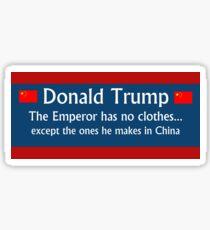 Trump: The Emperor has no clothes Sticker