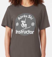 Après Ski Instructor Slim Fit T-Shirt