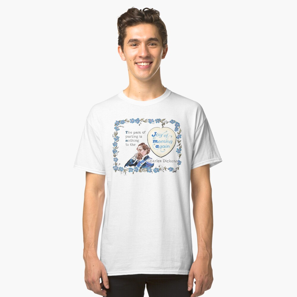 Charles Dickens Quotes - Meeting Again Classic T-Shirt Front