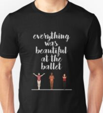 Everything Was Beautiful At The Ballet | A Chorus Line Unisex T-Shirt
