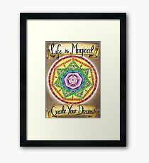 Life is Magical Framed Print