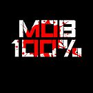 Mob 100% Psycho by bigsermons