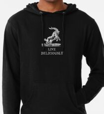 Live Deliciously Lightweight Hoodie