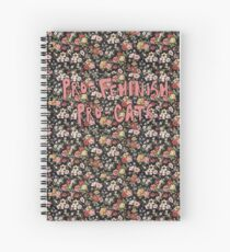 feminism and felines Spiral Notebook