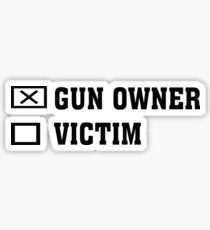 Gun Owner or Victim Sticker