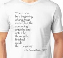 Sir Francis Drake Quote Unisex T-Shirt