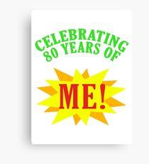 Celebrating 80th Birthday Canvas Print