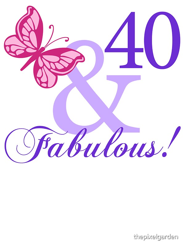 """Fabulous 40th Birthday"" Stickers by thepixelgarden ... - photo#16"