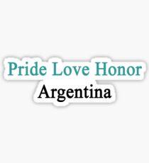 Pride Love Honor Argentina  Sticker