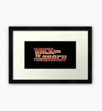 Back to the beach! Framed Print