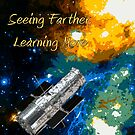 Seeing Farther Learning More Hubble and Astronomy by Jim Plaxco