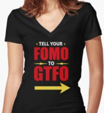 Tell Your FOMO to GTFO Women's Fitted V-Neck T-Shirt