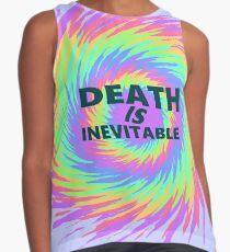 Death is inevitable Contrast Tank