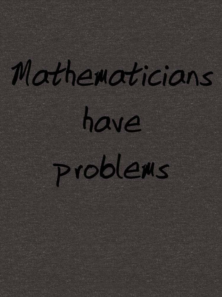 Mathematician Problems by JoKate85