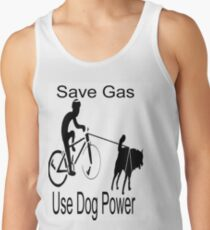 Save Gas:  Use Dog Power T-Shirt