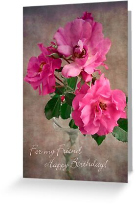 Red Roses Birthday Card for a Friend by LouiseK