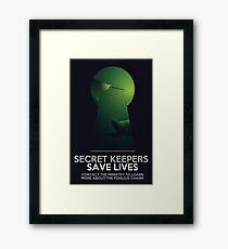Secret Keepers Save Lives Framed Print