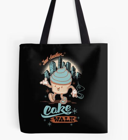 Just Another Cake Walk Tote Bag