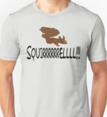 Christmas Vacation Quote - Squirrel!  T-Shirt