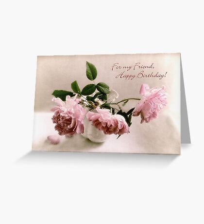 Pink English Roses Birthday Card for a Friend Greeting Card