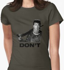 """Don't"" - Red (Danny McBride), Pineapple Express Womens Fitted T-Shirt"