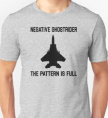 Top Gun Quote - Negative Ghostrider The Pattern Is Full T-Shirt