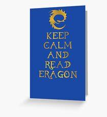 Keep calm and read Eragon (Gold text) Greeting Card
