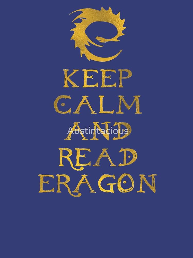 Keep calm and read Eragon (Gold text) by Austintacious