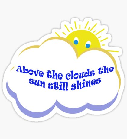 Above the clouds Sticker