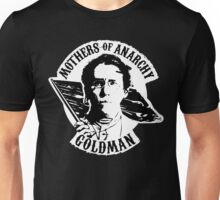 Mothers of Anarchy - Emma Goldman Unisex T-Shirt