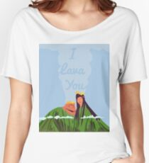 i lava you Women's Relaxed Fit T-Shirt