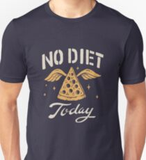 No Diet Today T-Shirt