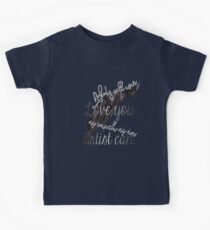 nobody will ever love you as much as an artist can Kids Tee