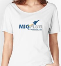 MiGFlug - Be a Fighter Pilot for a Day Women's Relaxed Fit T-Shirt
