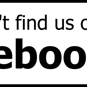 You won't find us on Facebook (thumb down, black) by tserong