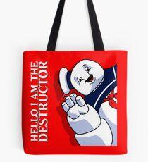 Hello I Am the Destructor Tote Bag