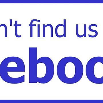 You won't find us on Facebook (finger, blue) by tserong