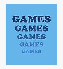 Games Games Games T-Shirt Photographic Print