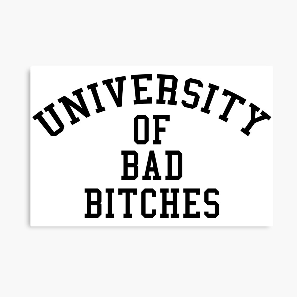 University of Bad Bitches Canvas Print