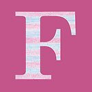 Letter F Blue And Pink Dots And Dashes Monogram Initial by theartofvikki