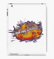 Be Your Own Superhero! iPad Case/Skin