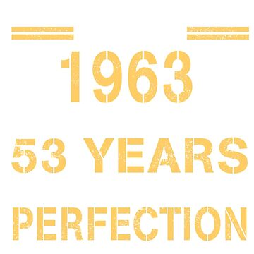 1963-53 years perfection!  by ngoctram155