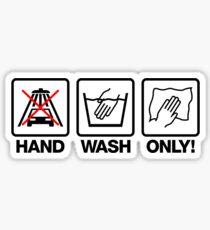Hand Wash Only! (1) Sticker