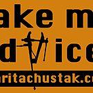 Take My Advice by MaritaChustak